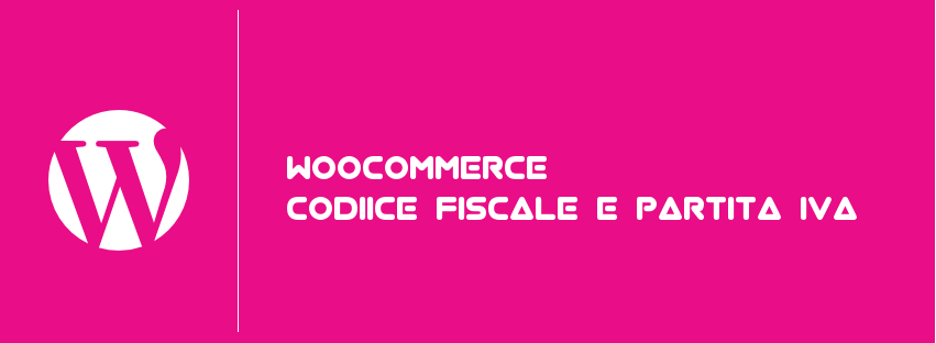 woocommerce-codice-fiscale-e-partita-iva